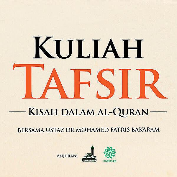 Kuliah Tafsir Islamic podcast by Ustaz Fatris Bakaram