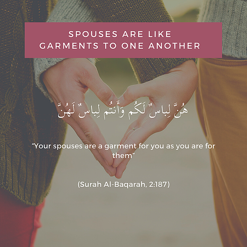 husband and wife are like garments marriage Quran islam